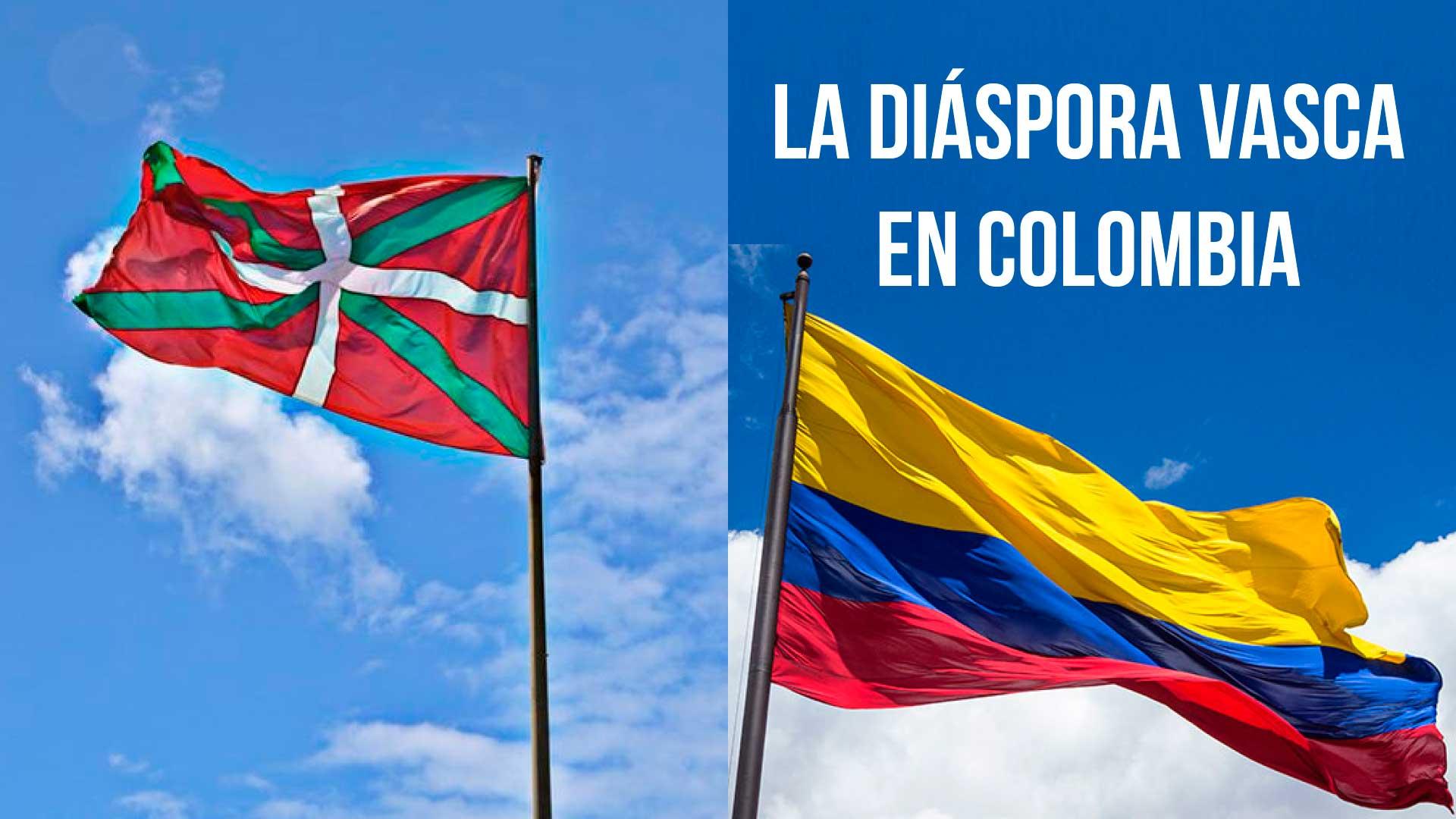 La diáspora vasca en Colombia